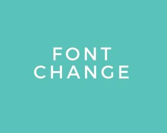 Add On: Font Change