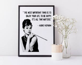 Framed Audrey Hepburn Wall Art | The Most Important Thing Is To Enjoy Your Life | Audrey Hepburn Gift | Hollywood Icon Gift | Gifts for Her