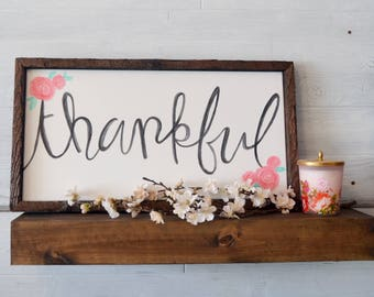 Thankful with Roses - Farmhouse Canvas Sign - Hand Painted and Hand Crafted - Wall art