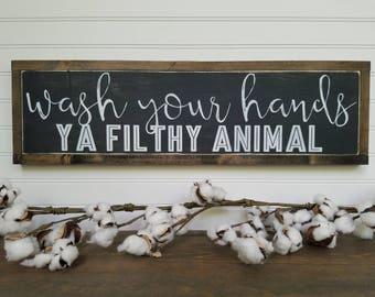 Wash Your Hands Ya Filthy Animal Bathroom Sign Bathroom Wall Decor Bathroom Decor