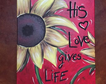 His Love Gives Life - Christian Painting - John 10:10-11 - Acrylic Painting - Wall Decor - Christian Art - Custom Painting - Christian Gifts