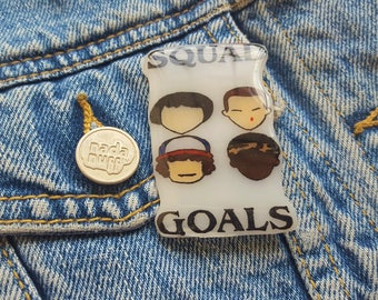 Squad Goals Stranger Things Pin