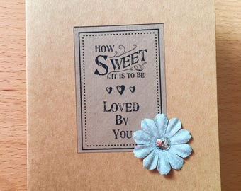 How Sweet It Is To Be Loved By You - Card