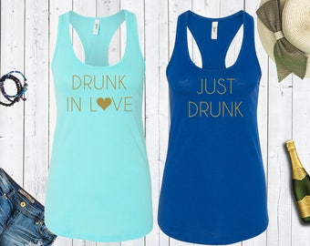 Drunk In Love Just Drunk Matching Bachelorette Tank Tops. Bridesmaid Shirts.