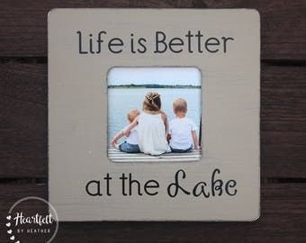 Lakehouse Frame Lakehouse Decor Custom Picture Frame Rustic Frames Vacation Frame Life is Better at the Lake Family Vacation