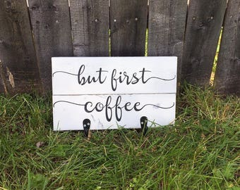 Distressed 'but first coffee' wooden pallet sign with hooks - coffee lovers - gifts under 30 - home decor - wall hanging - kitchen
