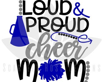 Loud and Proud Cheer Mom, Mega phone, Pom pom SVG cut file for silhouette cameo and cricut
