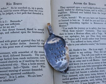 He is Still Good Spoon Bookmark | Handstamped | Upcycled | Repurposed | Vintage Flatware