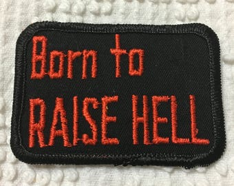 BORN to RAISE HELL Patch Block Style Lettering Stitched Flame Orange Mint