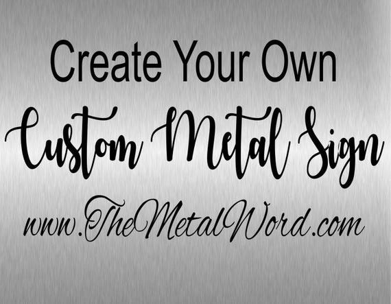Custom Personalized Gift Metal Sign Wall Art Designs