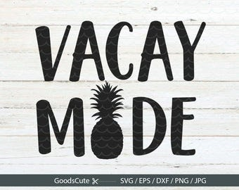 Vacay Mode SVG Summer SVG Beach waves SVG Vector for Silhouette Cricut Cutting Machine Design Download Print