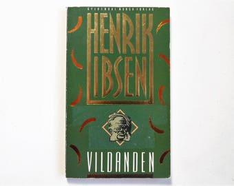 Henrik Ibsen, The Wild Duck 1884 - Norwegian Playwright - Vintage paperback 1992