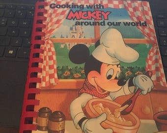 Cooking With Mickey Around Our World - Recipes From Disney Comb Binding 1987