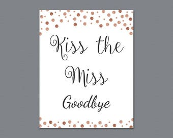 Kiss the Miss Goodbye Printable Sign, Rose Gold Glitter Bridal Shower, Gold Confetti Party Sign, Wedding Shower Sign, Instant Download, A008