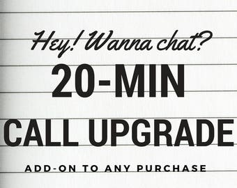 ADD ON to any listing: 20 Minute Call Upgrade
