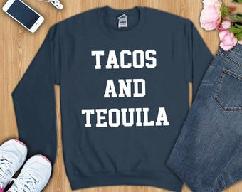 Tacos and tequila shirt, tacos and tequila tshirt, tacos and tequila t-shirt, tacos and tequila shirts, tacos and tequila sweatshirt, tacos