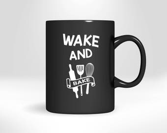 Wake And Bake Baking Mug, Funny Coffee Cup, Gift For Mom, Wife, Dad Or Husband, Novelty Drinkware