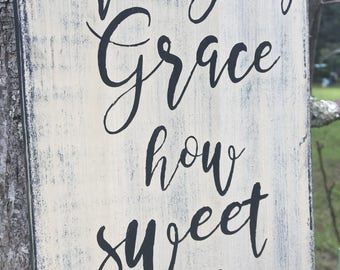 Amazing Grace how sweet the sound wood sign