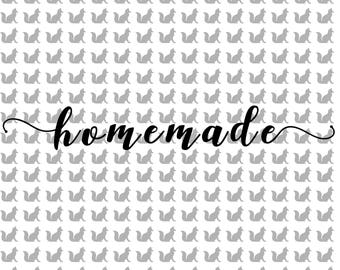 Homemade  - Digital file download for print or cut