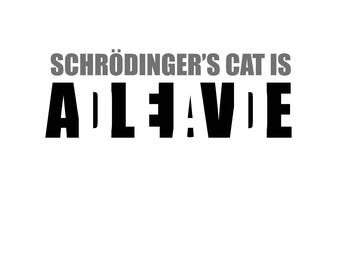 T-SHIRT: Schrodinger's Cat - Classic T-Shirt & Ladies Fitted Tee - (LazyCarrot)