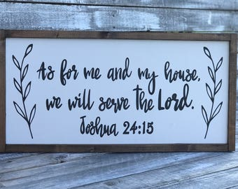 As For Me And My House, We Will Serve The Lord | As For Me And My House, We Will Serve The Lord Framed Wood Sign | Joshua 24:15