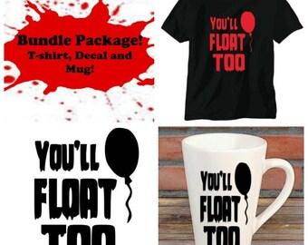You'll Float Too It 2017 Pennywise Clown Bundle Gift Package Unisex Shirt Decal Mug Present Horror Lover Decor Halloween Merch Massacre