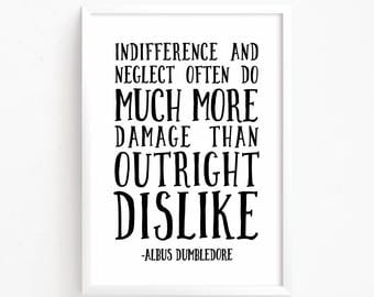 Sale 50% Off - Indifference and Neglect Often Do Much More Damage - Dumbledore Harry Potter Quote printable nursery poster kids room decor