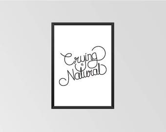 Crying is Natural - Print (Black & White)