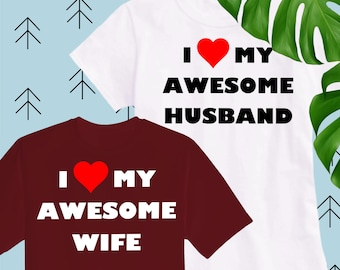 I love my awesome husband svg I love my awesome wife svg Valentine svg Heart svg Love svg Valentines svg files for Cricut Silhouette cutfile