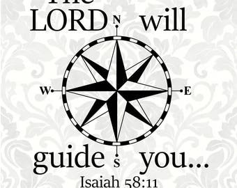 The Lord will guide you Isaiah 58:11 (SVG, PDF, Digital File Vector Graphic)
