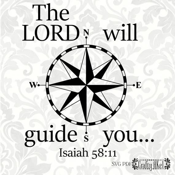 the lord will guide you isaiah 58 11 svg pdf digital file