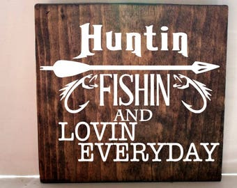hunting fishing wood sign, rustic sign, camp sign, hunting sign, gifts for him, fathers day gift