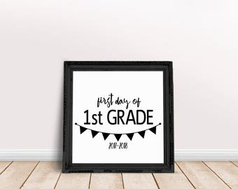 First Day of First Grade Sign, Chalkboard Sign, First Day of School Chalkboard Sign, Printable Chalkboard Sign, Back to School Chalkboard