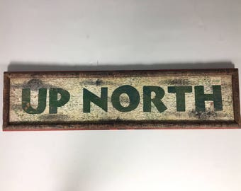 Up North Vintage Faux Birch Sign framed in Faux Sticks