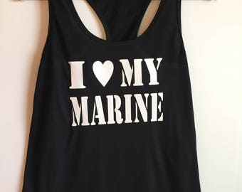 I love my Marine tank top, US Marines, Marine Wife, Girlfriend, Fiance, Military Wife, Shirt, Tanktop