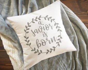 "A Savior is born, Christmas pillow cover, 18""x18"", farmhouse Christmas"
