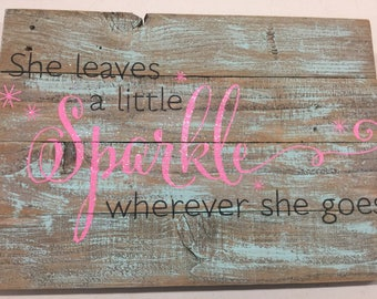 She Leaves a Sparkle...