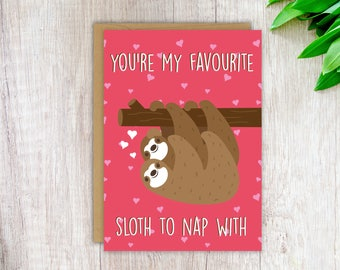 Cute Love Card Funny Sloth Card You're My Favourite Sloth To Nap With Funny Sloth Card Anniversary Card Love Card Girlfriend Boyfriend Gift