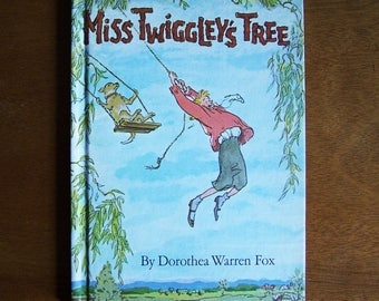 Miss Twiggley's Tree by Dorothea Warren Fox - 1966 Parents Magazine Press - Children's Book - Tree House, Treehouse