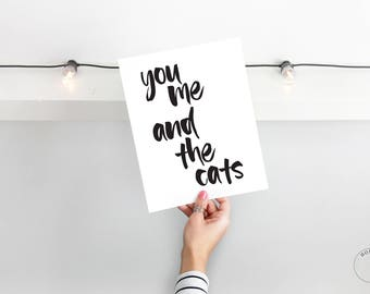 You Me And The Cats | Cat Wedding Gift |  Funny Cat Decor | Cat Couple Gift | Gift For Cat Lover | Cat Lady Gift | Cat Wall Art | Cat Art