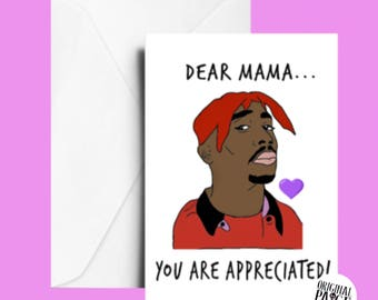 Tupac Mother's Day card