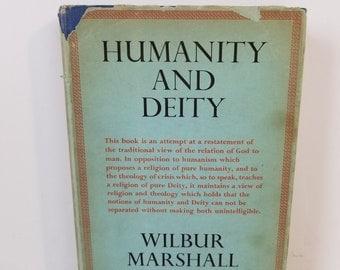 Vintage Humanity and Deity Wilbur Marshall Urban 1951 Hardcover Dust Jacket