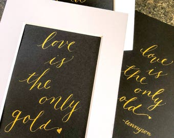 Love is the Only Gold.