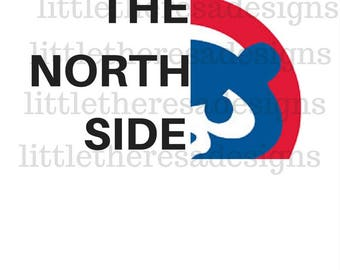 Chicago Cubs The North Side Transfer,Digital Transfer,Digital Iron On,Diy