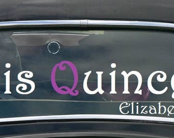 Mis Quince back window vinyl decal
