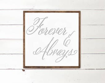 Forever and Always Wood Sign - Husband and Wife Decor - Shiplap - Romantic Bedroom - Bedroom Decor - Home - Farmhouse - Farm Style