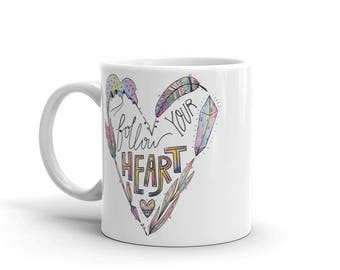Follow Your Heart Wanderlust Mug