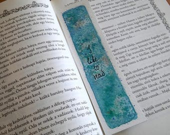 I like to read quote watercolor shiny original art unique bookmark, book lover gift