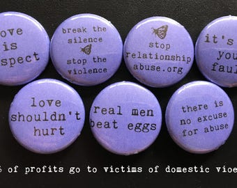 Domestic Violence Awareness Buttons- Pack of 7