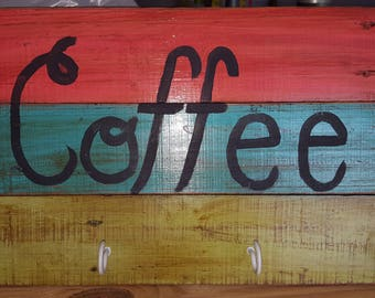 Coffee Sign can be made any color